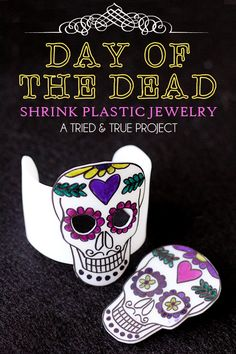 Day of the Dead Shrink Plastic Jewelry
