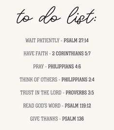 The perfect to-do list 💆🏾♀️ _______________________________________________________ Bible Verses About Strength, Bible Verses Quotes, Me Quotes, Scriptures, Psalm 136, Psalms, Trust Gods Timing, Catholic Quotes, Christian Encouragement