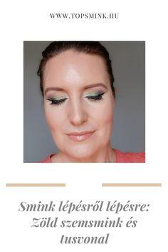Ebben a posztban egy zöld szemsminket mutatok be lépésről lépésre. Lol, Makeup, Make Up, Beauty Makeup, Bronzer Makeup, Fun