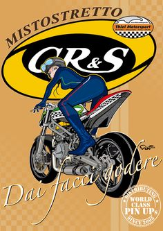CR&S VUN Motorcycle PinUp - »Dai facci godere« - roughly translated - »Let us enjoy it« - Cafe Racer, Bobber, Chopper, Racebike, Dirtbike, Riders