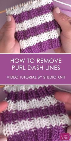 Crochet Side Stitch RIB STITCH How to Remove Purl Dash Lines in Knitting with Studio Knit - How to Remove Purl Dash Lines in Knitting with Studio Knit Knitting Help, Knitting Stiches, Knitting For Beginners, Loom Knitting, Knitting Needles, Crochet Stitches, Hand Knitting, Knitting Patterns, Stitch Patterns