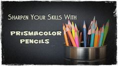 Prismacolor Pencils Class!