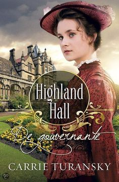 If you like reading English historical romance and Downton Abbey, then you'll enjoy The Governess of HIghland Hall, by Carrie Turansky, releasing Oct. from WaterBrook Multnomah, the inspirational division of Penguin Random House. Beau Film, New Books, Good Books, Books To Read, Carrie, Bride Book, Downton Abbey, Historical Fiction, Historical Romance Books