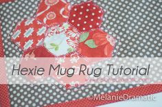 Hexie Mug Rug Tutorial - Quilting and Sewing - Melanie Dramatic