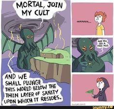 Hail Cthulhu and get a free mug \(°^°)/ just cute ♡ Shen Comics, Owlturd Comics, Cute Comics, Funny Comics, Really Funny Memes, Stupid Funny Memes, Funny Relatable Memes, Hilarious, 4 Panel Life