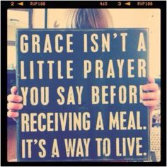 From Youcat- love this!! AMAZING Grace!