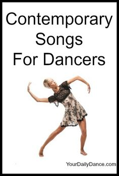 Contemporary Songs for #dancers