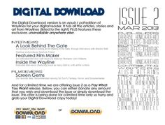 The Digital Download of issue 2 is out! It has all the great stories by Eric, K.c., and Sean, plus the interviews with Minister Faust and Marly Youmans and it has some exclusives:    A Look Behind The Gate - interviews with Matt Westrup and Spencer Friend on the making of the Gate,    Featured Film Maker: John Williams,    A Chat with Patrick Jean,    Screen Gems - Film Reviews.    Head on over and download away!    http://waylinesmagazine.com/