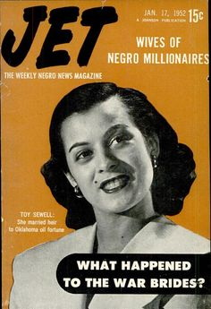 The Wives of Negro Millionaires. Featuring Toy Sewell, who married heir to Oklahoma oil fortune. Vintage Jet Magazine Cover, Jan 17, 1952