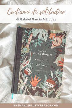 Cent'anni di solitudine di Gabriel García Márquez è riconosciuta come l'opera che ha cambiato la letteratura del Novecento. In questo articolo vi parlo meglio della storia, dell'autore e del perché credo valga la pena leggere questo libro. #lettureconsigliate #lettureinspagnolo #libriinspagnolo #letteraturaispanoamericana #gabrielgarciamarquez #realismomagico #letteraturedelnovecento #romanzidaleggere #classicidaleggere Gabriel Garcia Marquez, Opera, The Creator, Wanderlust, Book, Opera House