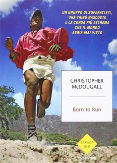 Christopher McDougall, Born to run Cycling Accessories, Born To Run, Ferrari, Racing, Baseball Cards, Sports, Books, Movies, Movie Posters
