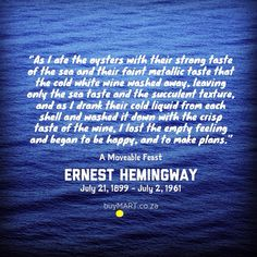 Ernest Hemingway, life extinguished, July 2nd, 1961.  #ErnestHemingway #SouthAfrica #buyMART #foodie #Movies #Hemingway #Books #Chef #Africa #SouthAfrican #FoodPorn #Author #Oysters #Cuba #Literature #Paris Hemingway Quotes, Ernest Hemingway, Sea Texture, For You Blue, Typewriter Series, Sylvia Plath, Wedding Tattoos, Funny Art, Oysters