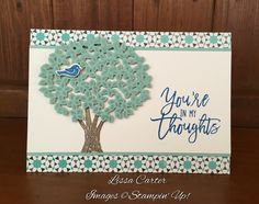 Thoughtful Branches   Stampin Up   by Lissa Carter