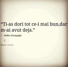 M-ai avut deja xD True Quotes, Words Quotes, Funny Quotes, Sayings, Sad Words, Sweet Words, Let Me Down, Mixed Emotions, Sad Stories