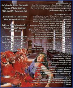 Babylon the Great, the world empire of false religion, will soon meet her deserved end. Revelation 16, World Empire, Roman Names, Care Jobs, Babylon The Great, Bible Text, Jesus Is Lord, God, Mean People