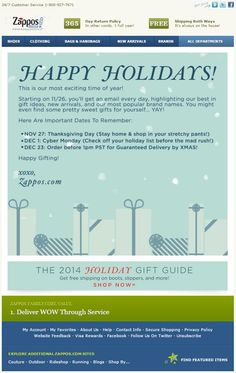 Zappos set subscriber expectations with this campaign! They'll be sending an email everyday from 11/26. They also highlight some key dates to look out for during the busy holiday period. Get Email, Holiday Emails, Key Dates, Email Design, Cloth Bags, Highlight, Period, Best Gifts, Campaign