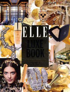 Seleccionados en ELLe Luxe Book 2012, apasionan !!