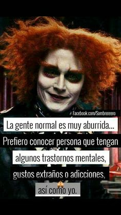 That is the sensation of the average Argentine with respect to the unpresentables of the . Triste Disney, Motivational Phrases, Spanish Quotes, Beautiful Words, Sad Love, Sentences, Life Quotes, Joker, Messages