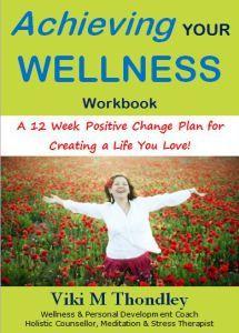 Achieving Your Wellness eBook Viki Thondley MindBodyFood
