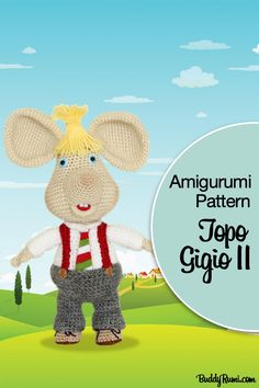 Amigurumi pattern for Topo Gigio. Click the image above to get the pattern. Red Suspenders, Crochet Mouse, Plush Animals, Amigurumi Doll, Step By Step Instructions, Crochet Patterns, Teddy Bear, Kawaii, Fancy