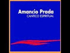 Amancio Prada_1_Adónde te escondiste (Cántico Espiritual de San Juan de ...