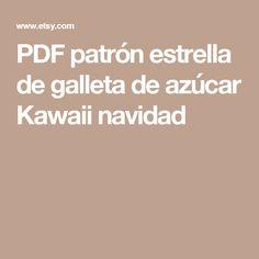PDF patrón estrella de galleta de azúcar Kawaii navidad