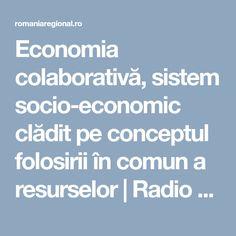 Economia colaborativă, sistem socio-economic clădit pe conceptul folosirii în comun a resurselor | Radio România Regional