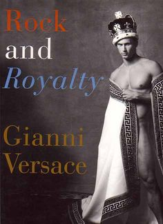 Rock and Royalty Gianni Versace book cover.
