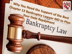 Why You Need the Support of the Best Chapter 13 Bankruptcy Lawyer MD to Plan Your Debt Repayment: Chapter 13 bankruptcy is one of the two common options available to you when filing for bankruptcy – the other one being Chapter 7. #topfamilylawyersinlargomd #bankruptcylawfirmmaryland #criminallawyersinlargo #bankruptcylawyersinbaltimoreMD #foreclosureattorneyinmaryland #chapter13bankruptcylawyermd