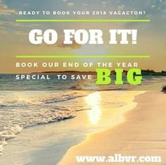 Why pay more for next year vacation when you can book now for the same price or less? www.albvr.com