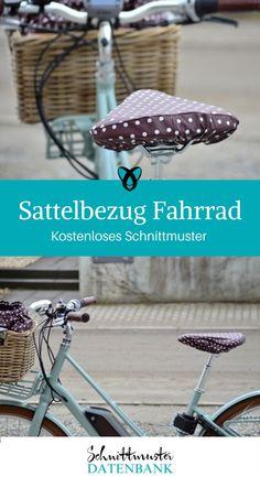 Sattelbezug Nähen fürs Fahrrad kostenloses Schnittmuster Gratis-Nähanleitungen Nähen mit Wachstuch