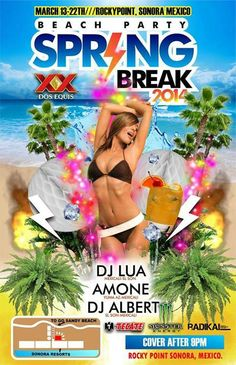 Marzo 13-22: Fiesta Playera de Spring Break en Sonoran Resorts (Cover despues de las 9pm)