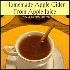 Yums for the Tum: Homemade Apple Cider From Apple Juice. Spiced to perfection, this semi-homemade apple cider is a perfect fall beverage. As an added bonus, it makes the house smell divine while making it!