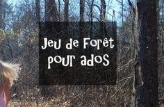 Jeu de forêt pour ados : le porteur de trésor