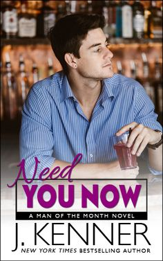 Release Blitz:: Need You Now by J. Kenner