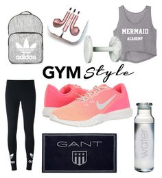 """Gym"" by aheavingham ❤ liked on Polyvore featuring adidas Originals, NIKE, Topshop, PhunkeeTree and GANT"