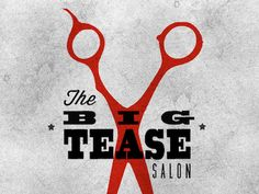 The Big Tease [Salon] designed by Alana Riley. Connect with them on Dribbble; Hair Salon Names, Hair Salon Logos, Passion Hair, Hair Stations, Hair Doo, Barbershop Design, Hair And Makeup Artist, Hair Makeup, Beauty Salon Interior
