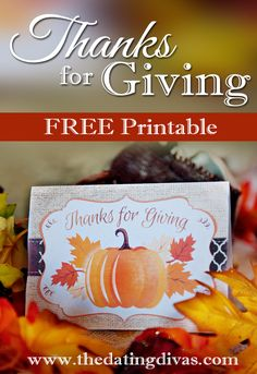FREE Thanksgiving Printable! Show your loved ones how thankful you are for them on this special occasion using this darling card printable! www.TheDatingDivas.com #freeprintable #thanksgiving #card