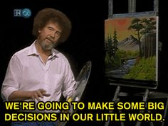 20 Essential Life Lessons From Bob Ross :)