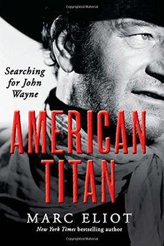 American Titan: Searching for John Wayne by Marc Eliot http://www.amazon.com/dp/0062269003/ref=cm_sw_r_pi_dp_mv9zub0JDF89E