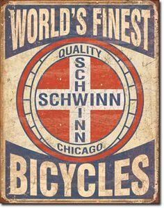 Schwinn World's Finest Tin Sign, $8.95