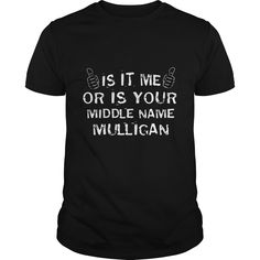 is it me or is your middle name mulligan