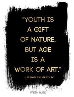 Youth and age....