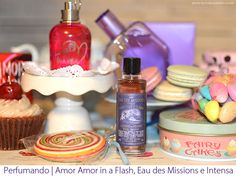 Perfumes | Amor Amor in a Flash, Eau des Missions e Intensa
