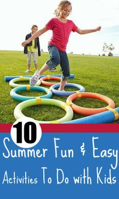 10 Fun  Easy Activities To Do With Your Kids This Summer