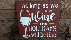WINE SIGNS – Kimber Creations Gag Gifts, Party Gifts, Wine Signs, Gifts For Coworkers, New Years Party, Christmas Signs, House Warming, Holiday Gifts, Party Giveaways