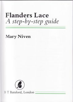 Album Archive - Niven, M. - Flanders lace step by step Bobbin Lace Patterns, Lacemaking, Point Lace, Crochet Magazine, Needle Lace, Album, Book Making, Lace Knitting, Pattern Books