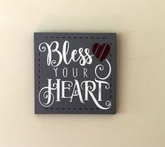 BLESS YOUR HEART. Hand Painted Wooded 10 x 10 inch Sign. Christmas Gift Idea, Grandmother Gift Idea, Mother's Day Gift, Nursery Decor, by TheCountryNook on Etsy