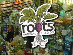 Roots Natural Foods sticker