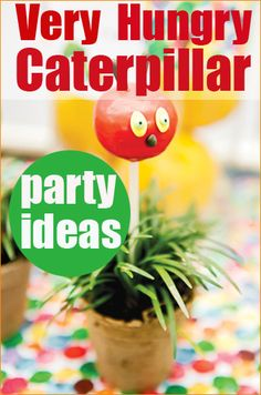 Very Hungry Caterpillar Party. Cute ideas for a favorite childhood book. Creative food ideas for hungry little ones and fun caterpillar decoration ideas. Cute cake pops, balloons, party favors and more.